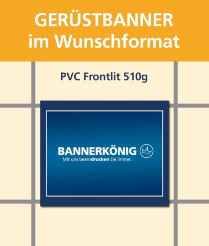 Gerüstbanner PVC, Wunschformat | BANNERKÖNIG