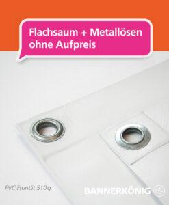 PVC Banner – Flachsaum + Ösen | BANNERKÖNIG