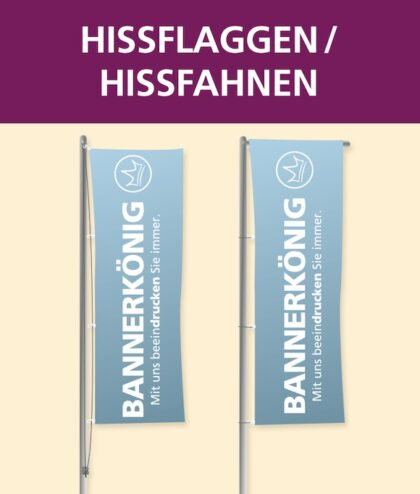 Hissflagge/Hissfahne   BANNERKÖNIG