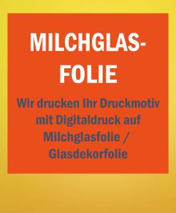 Milchglasfolie   BANNERKÖNIG