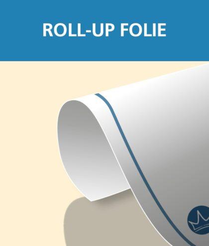 Roll-Up Folie   BANNERKÖNIG