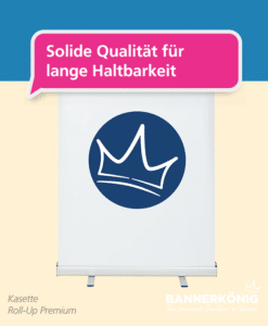 Roll-Up Premium – Vorteile | BANNERKÖNIG