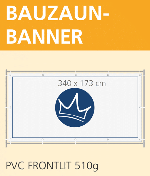 Bauzaunbanner PVC   BANNERKÖNIG