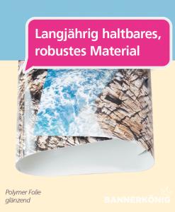 Polymer Folie glänzend | BANNERKÖNIG