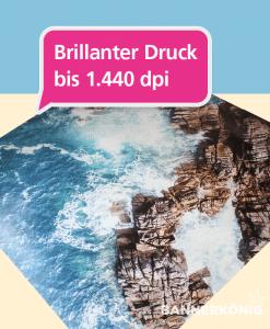 Brillanter Druck bis zu 1.440 dpi | BANNERKÖNIG