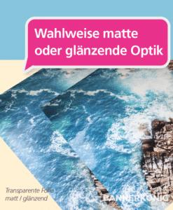 Transparente Folie – matt/glänzend | BANNERKÖNIG