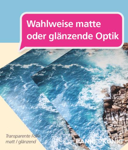Transparente Folie – matt/glänzend   BANNERKÖNIG