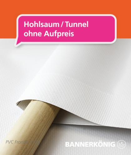 PVC Banner – Hohlsaum   BANNERKÖNIG