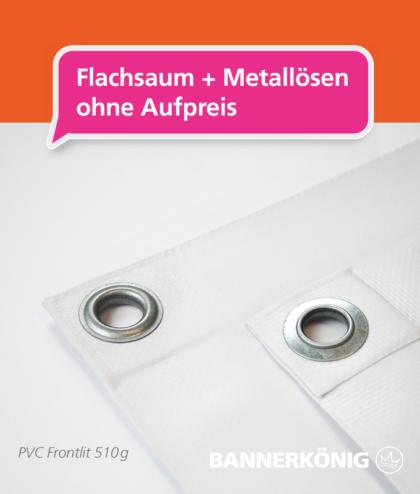 PVC Banner – Flachsaum + Ösen   BANNERKÖNIG