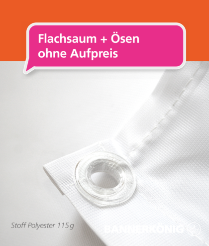Stoffbanner/Textilbanner – Saum + Ösen | BANNERKÖNIG