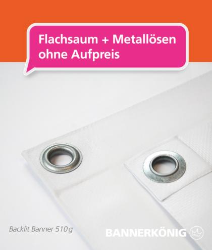 Backlit Banner – Flachsaum + Ösen | BANNERKÖNIG