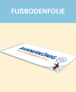 Fußbodenfolie | BANNERKÖNIG
