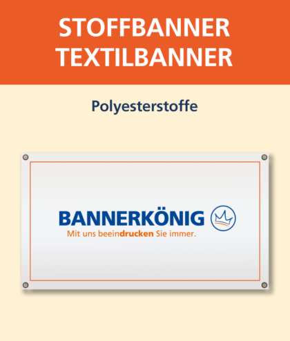 Stoffbanner/Textilbanner | BANNERKÖNIG