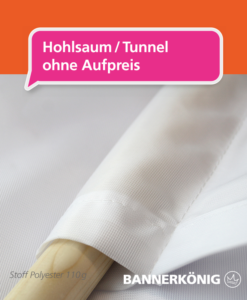 Stoffbanner/Textilbanner – Hohlsaum | BANNERKÖNIG
