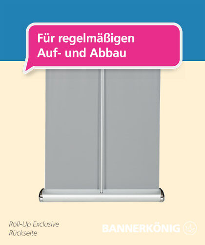Roll-Up Exclusive – Aufbau