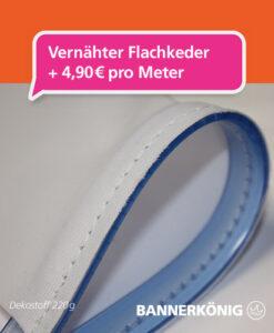 Stoffbanner/Textilbanner – Flachkeder