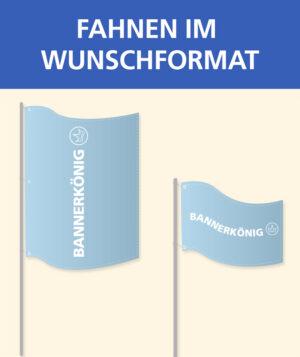 Fahne im Wunschformat