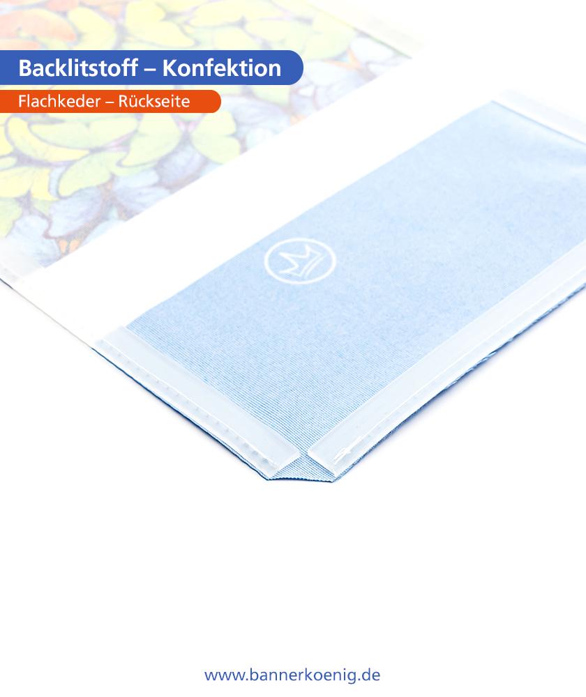 Backlitstoff – Konfektion Flachkeder, Rückseite
