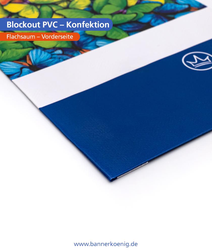Blockout PVC – Konfektion Flachsaum, Vorderseite