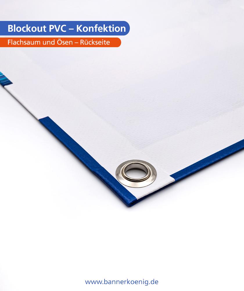 Blockout PVC – Konfektion Ösen, Rückseite (einseitiger Druck)