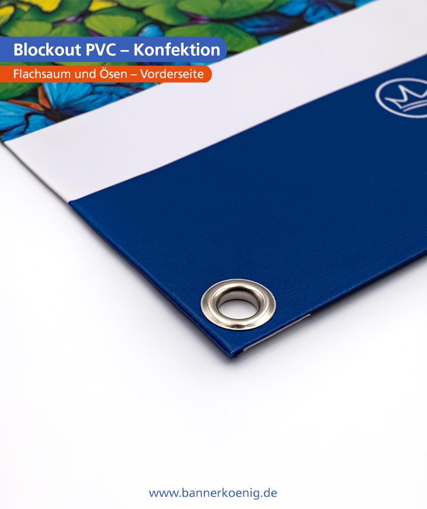 Blockout PVC – Konfektion Ösen, Vorderseite