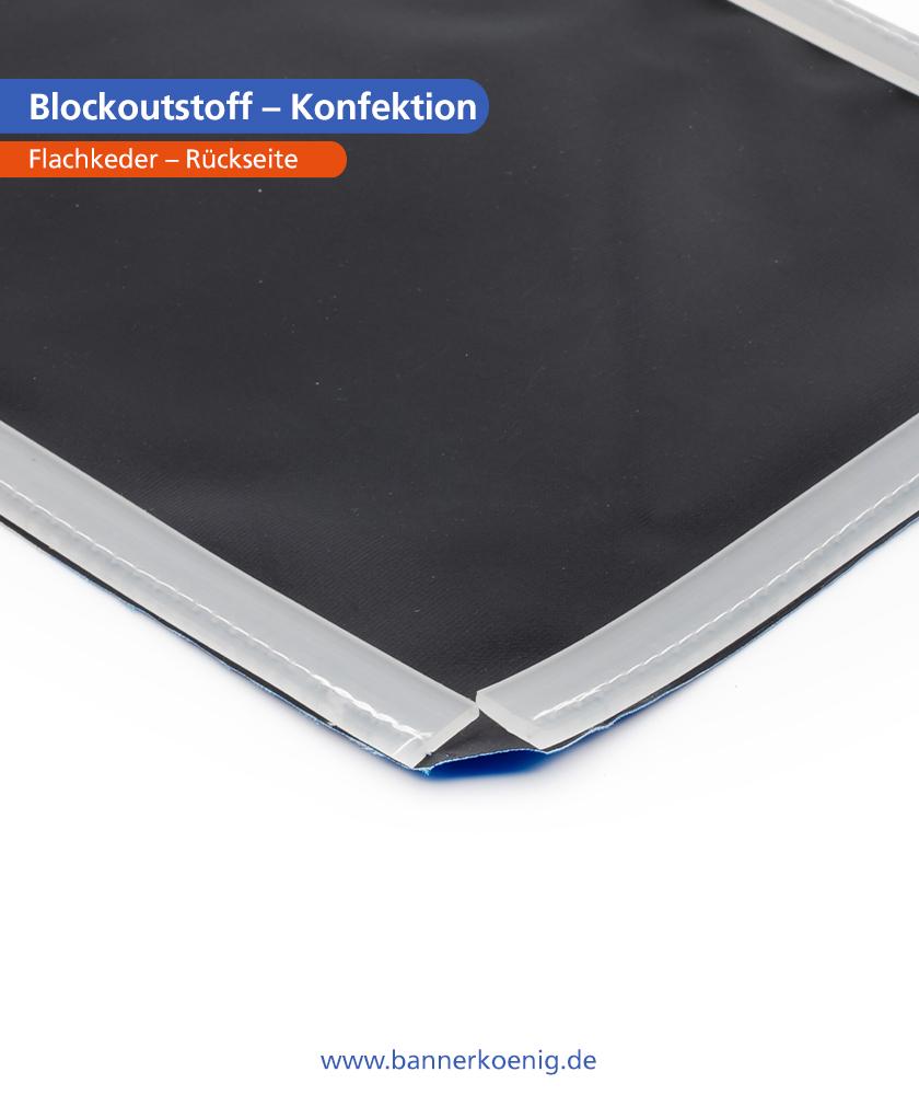 Blockoutstoff – Konfektion Flachkeder, Rückseite