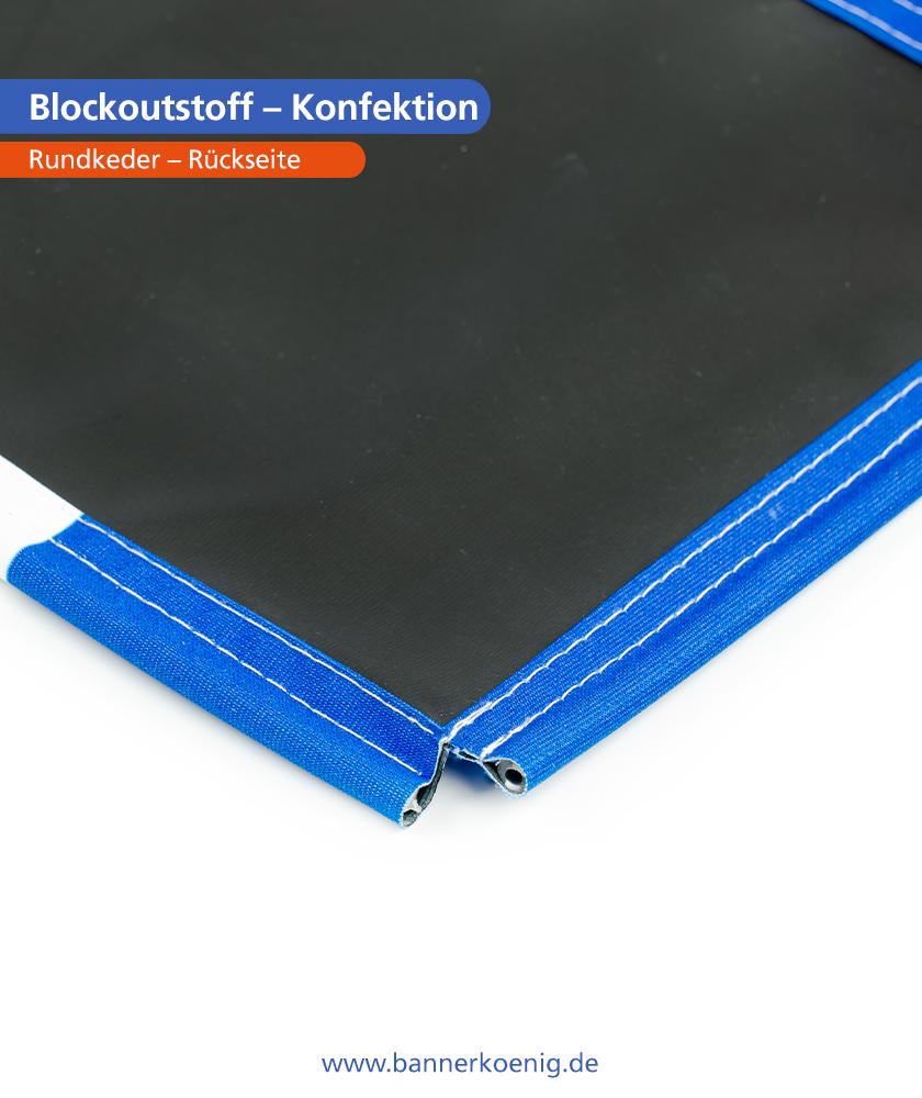 Blockoutstoff – Konfektion Rundkeder, Rückseite